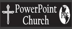 Power Point Church
